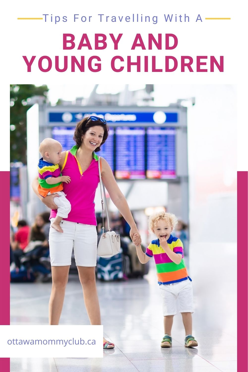 Tips For Travelling With A Baby and Young Children