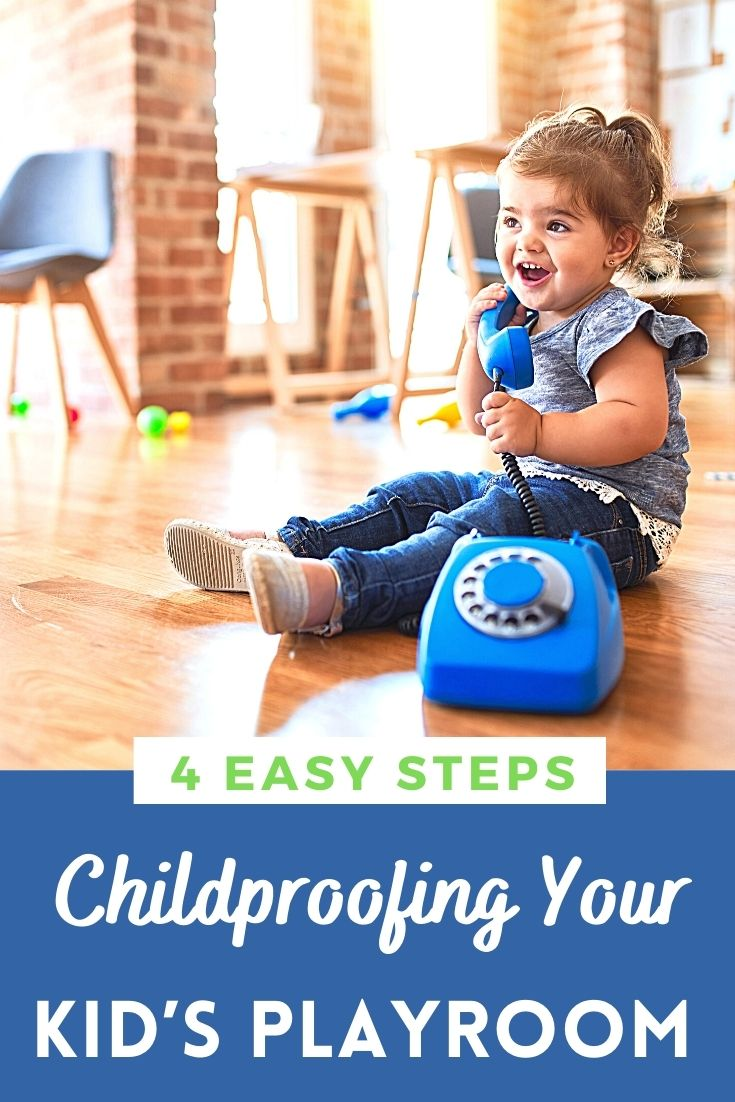 Childproofing Your Kid's Playroom In 4 Easy Steps