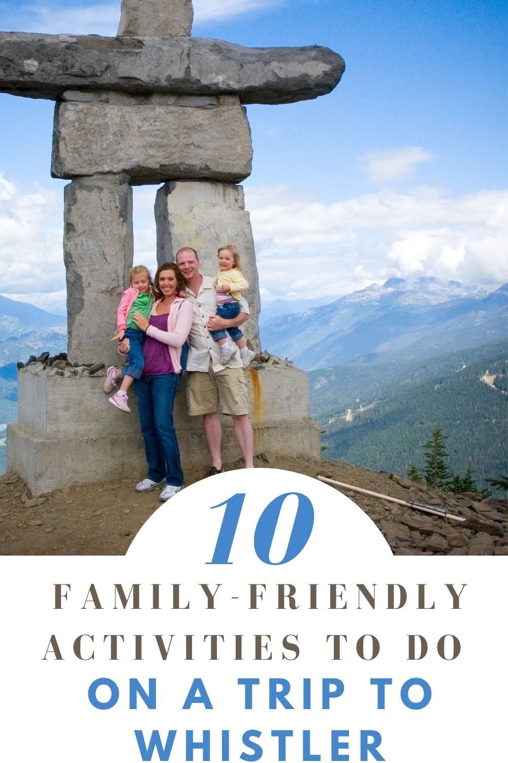 10 Family-Friendly Activities To Do On A Trip To Whistler