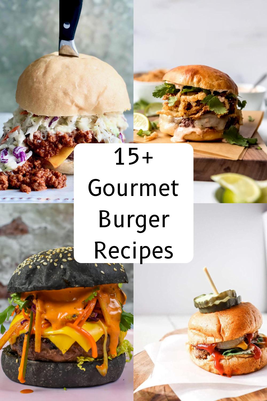 15 Gourmet Burgers Recipes