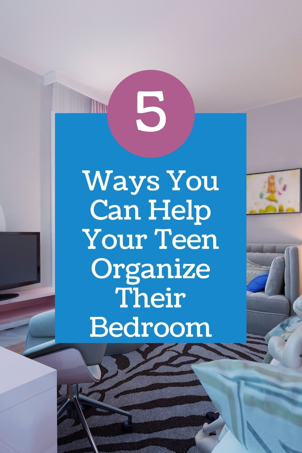 Ways You Can Help Your Teen Organize Their Bedroom