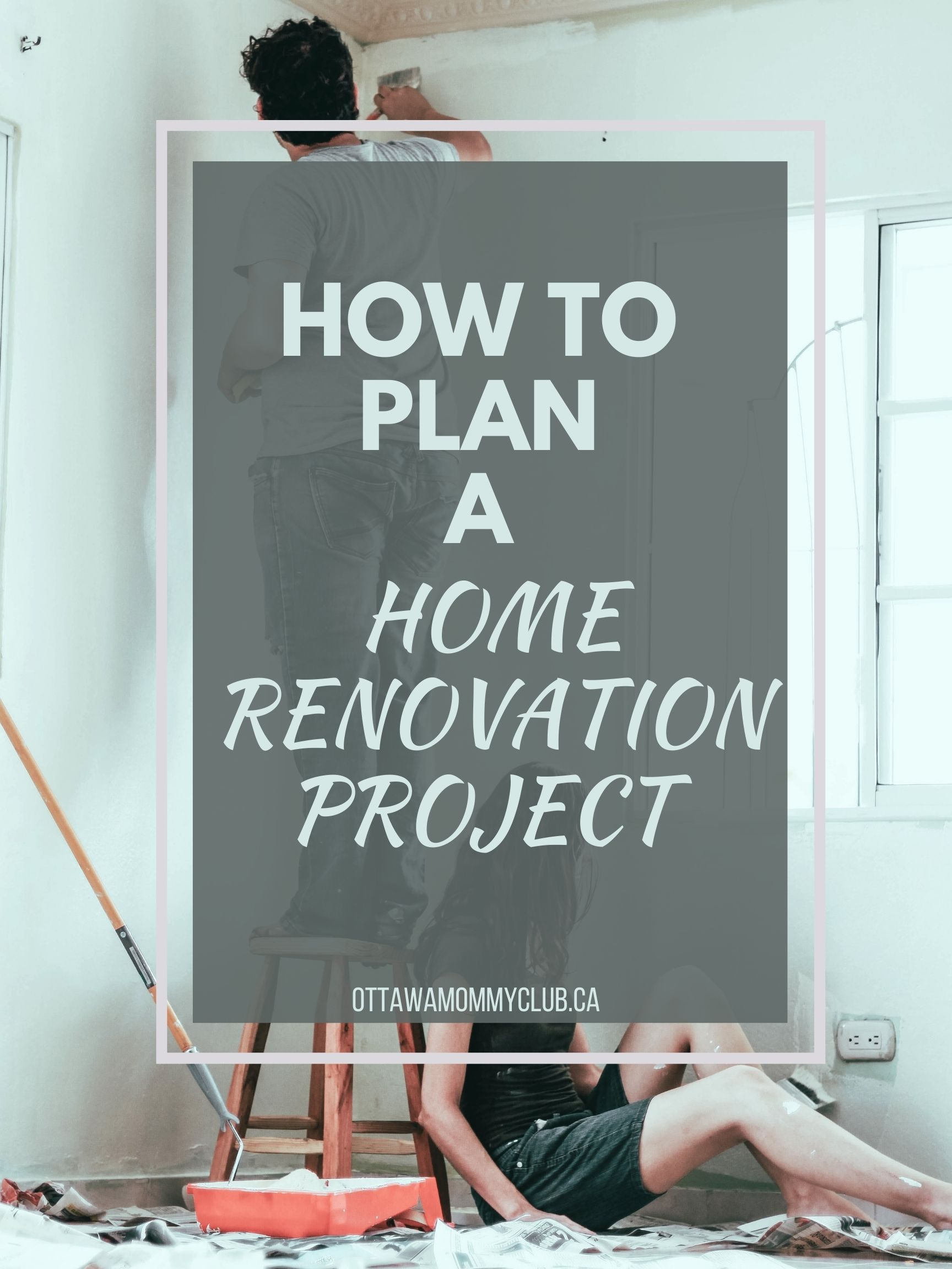 How To Plan A House Renovation Project