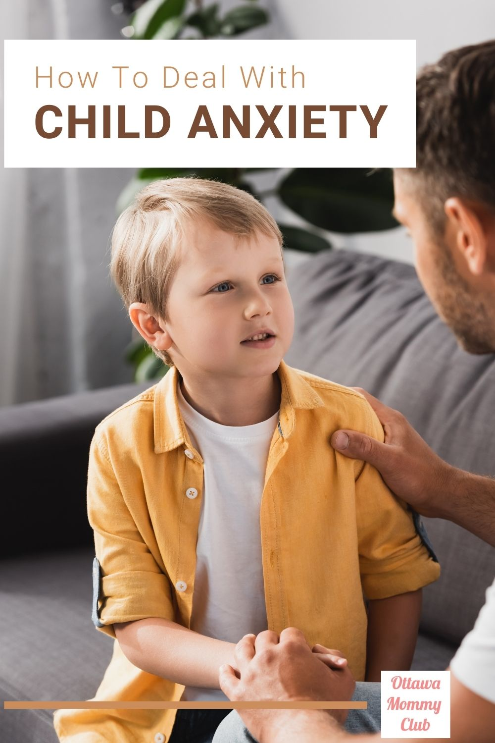 How to Deal with Child Anxiety