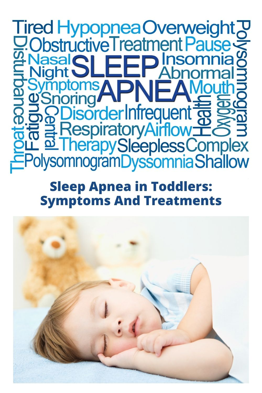Sleep Apnea in Toddlers: Symptoms And Treatments